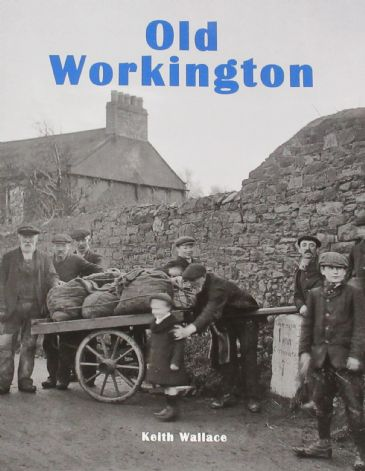 Old Workington, by Keith Wallace